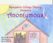 Hampshire College Theater Production-Anon(ymous)