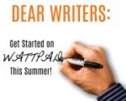 Dear Writers: Get Started on Wattpad This Summer