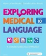 Snow College  Textbooks Exploring Medical Language (ISBN 0323396453) by Myrna LaFleur Brooks, Danielle LaFleur Brooks for Snow College  Students in Ephraim, UT